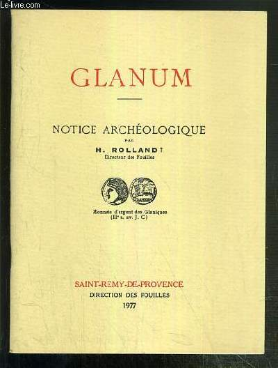 GLANUM - NOTICE ARCHEOLOGIQUE