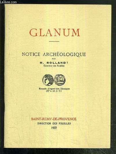 GLANUM - NOTICE ARCHEOLOGIQUE