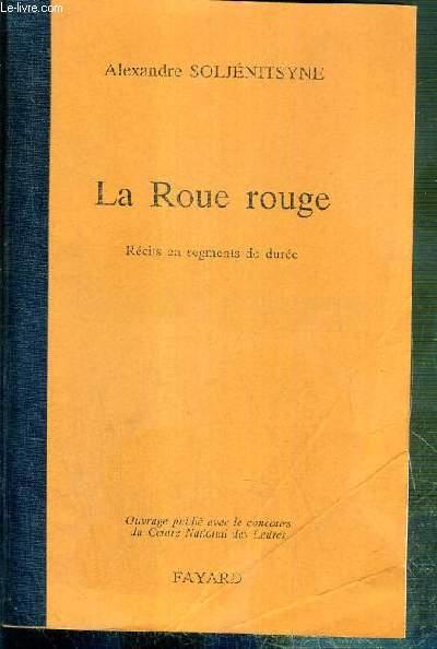 LA ROUE ROUGE - RECITS EN SEGMENTS DE DUREE