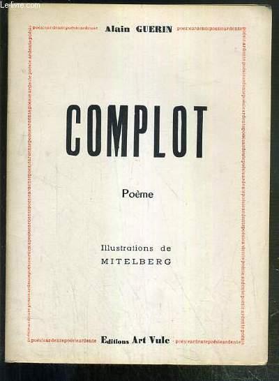 COMPLOT - POEME - ENVOI DE L'AUTEUR