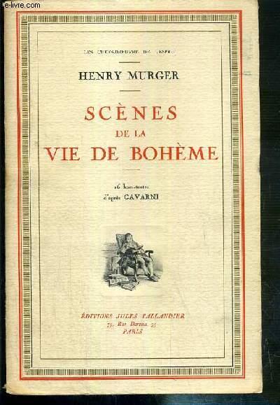 SCENES DE LA VIE DE BOHEME / COLLECTION LES CHEFS-D'OEUVRE DE L'ESPRIT