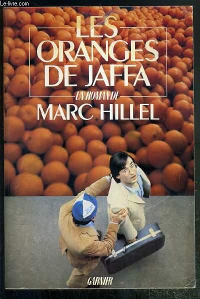 LES ORANGES DE JAFFA  - ENVOI DE L'AUTEUR.