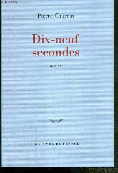 DIX-NEUF SECONDES - ENVOI DE L'AUTEUR