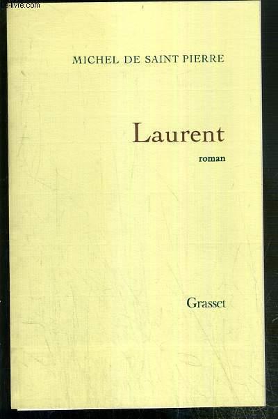 LAURENT - ENVOI DE L'AUTEUR.