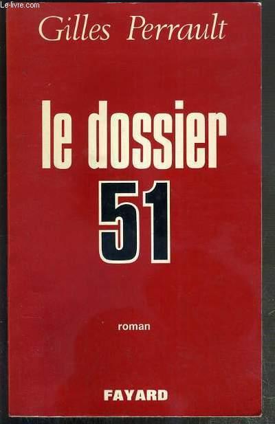 LE DOSSIER 51  - ENVOI DE L'AUTEUR.