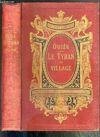 LE TYRAN DU VILLAGE - MOEURS DE L'ITALIE REGENEREE