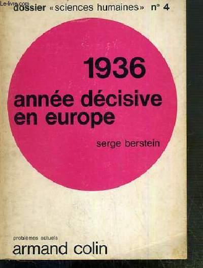 1936 - ANNEE DECISIVE EN EUROPE / DOSSIER