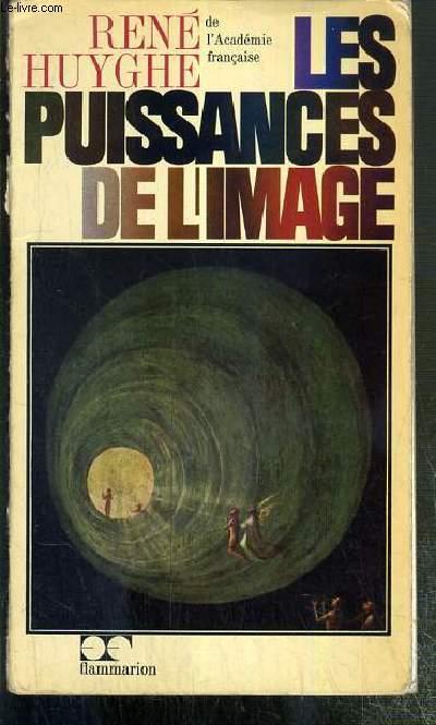 LES PUISSANCES DE L' IMAGE - BILAN D'UNE PSYCHOLOGIE DE L'ART