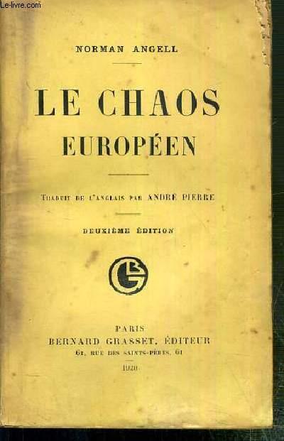 LE CHAOS EUROPEEN - DEUXIEME EDITION