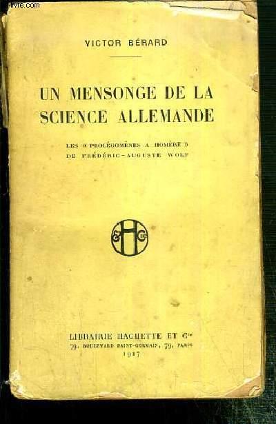 UN MENSONGE DE LA SCIENCE ALLEMANDE - LES