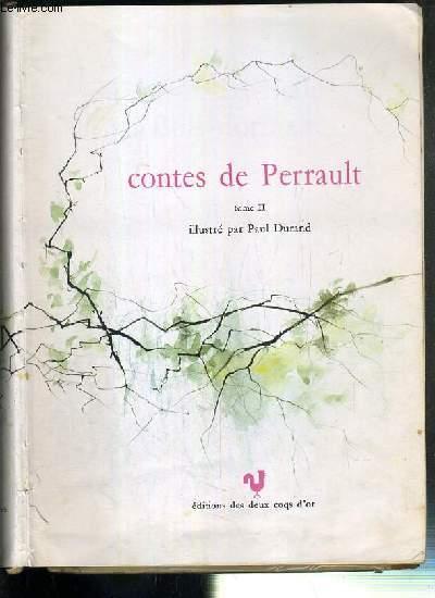 CONTES DE PERRAULT - TOME II - LA BELLE AU BOIS DORMANT - CENDRILLON - LES TROIS SOUHAITS - LE PETIT POUCET - LE CHAT BOTTE / UN GRAND LIVRE D'OR