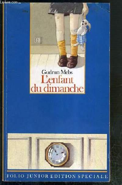 L'ENFANT DU DIMANCHE / FOLIO JUNIOR EDITION SPECIALE