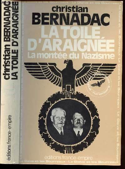 LA TOILE D ARAIGNEE - LA MONTEE DU NAZISME