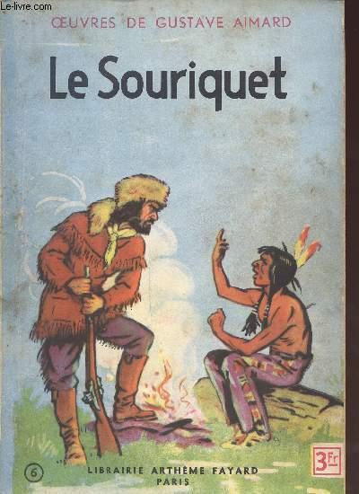 LE SOURIQUET