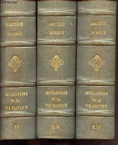 ENCYCLOPEDIE DE LA VIE PRATIQUE / 3 VOLUMES : TOME 1 + TOME 2 + TOME 3 /