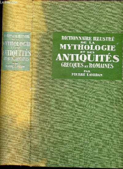 DICTIONNAIRE ILLUSTRE DE LA MYTHOLOGIE ET DES ANTIQUITES GRECQUES ET ROMAINES