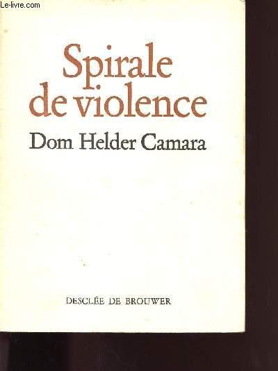SPIRALE DE VIOLENCE