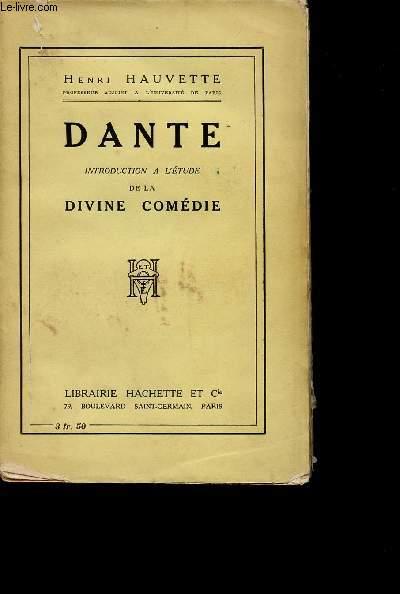 DANTE INTRODUCTION A L ETUDE DE LA DIVINE COMEDIE