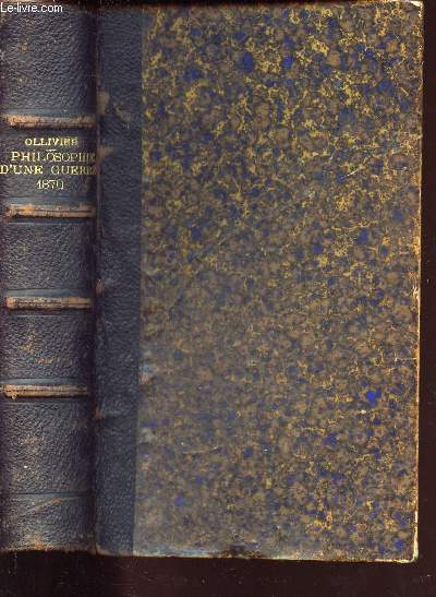 PHILOSOPHIE D UNE GUERRE 1870