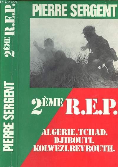 2EME REP / ALGERIE. TCHAD.DJIBOUTI.KOLWEZI.BEYROUTH