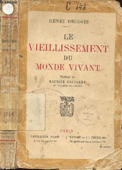 LE VIEILLISSEMENT DU MONDE VIVANT