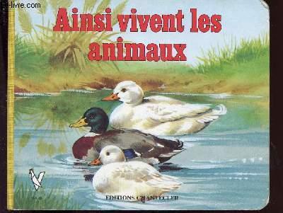 AINSI VIVENT LES ANIMAUX
