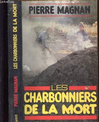 LES CHARBONNIERS DE LA MORT