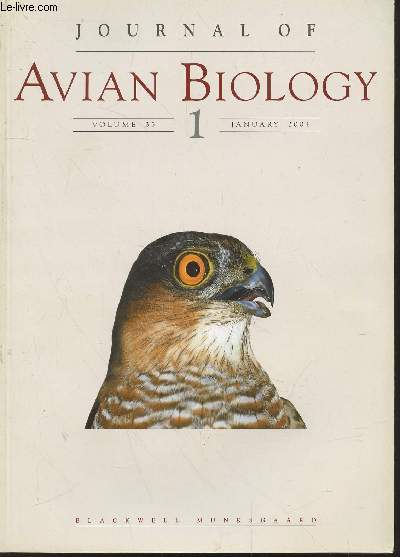Journal of Avian Biology Volume n°35 n° 1 January 2004. Sommaire : May dehydration risk govern long-distance migratory behaviour ? by M.Klaassen - Staiblising selection on wing length in reed warblers Acrocephalus scirpaceus by T.Fransson - etc.
