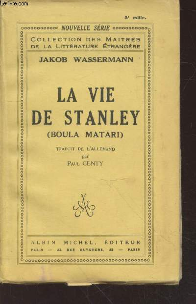 La vie de Stanley (Boula Matari) (Collection :