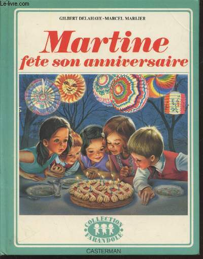 Martine fête son anniversaire (Collection :