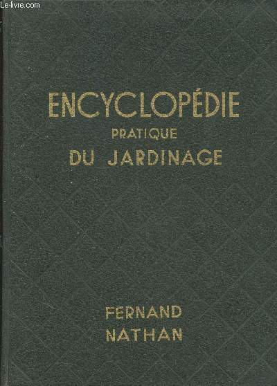 Encyclopédie pratique du jardinage (Collection :