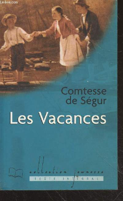 Les Vacances (Collection :