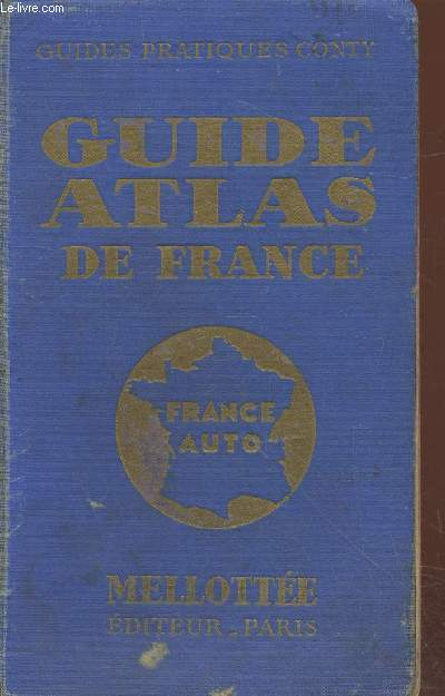 France Auto : Atlas Guide (Collection :