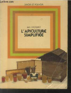L'apiculture simplifiée (Collection :