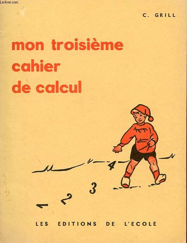 MON TROISIEME CAHIER DE CALCUL