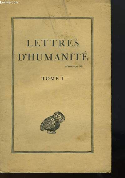 LETTRES D'HUMANITE - TOME 1