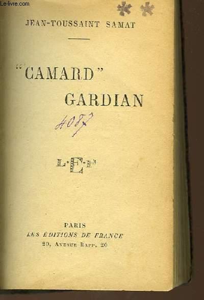 CAMARD GARDIAN