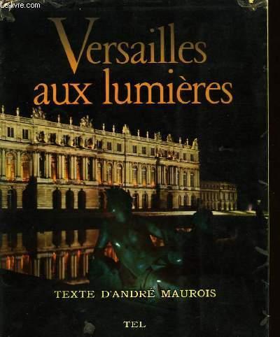 VERSAILLES AUX LUMIERES