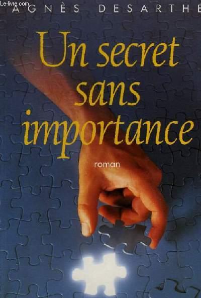 UN SECRET SANS IMPORTANCE