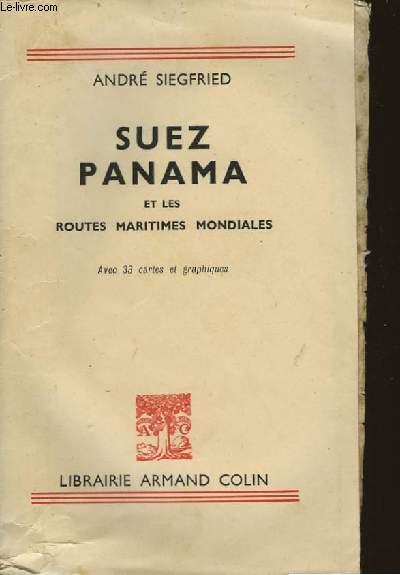 SUEZ PANAMA ET LES ROUTES MARITIMES MONDIALES