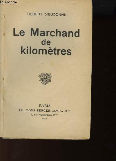 LE MARCHAND DE KILOMETRES