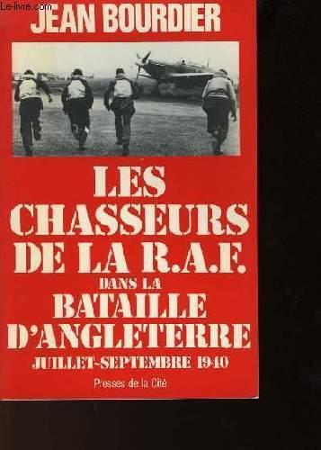 LES CHASSEURS DE LA R.F.A. DANS LA BATAILLE D'ANGLETERRE JUILEET-SEPTEMBRE 1940