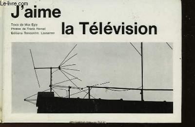 J'AIME LA TELEVISION