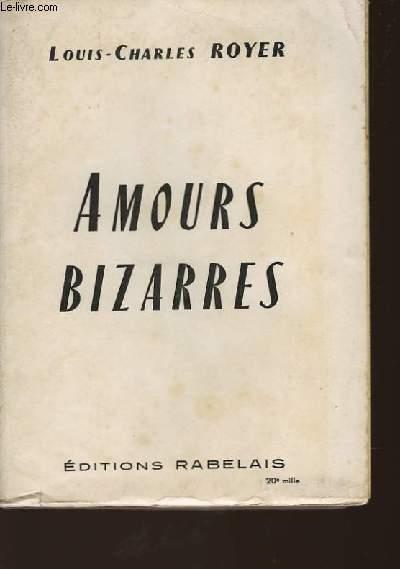 AMOURS BIZARRES