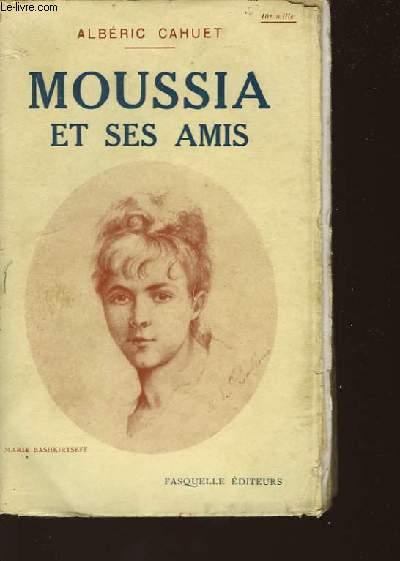 MOUSSIA ET SES AMIS