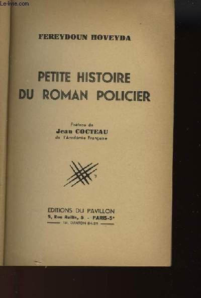 PETITE HISTOIRE DU ROMAN POLICIER