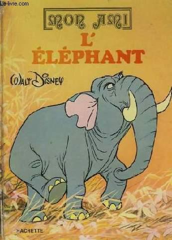 MON AMI L'ELEPHANT