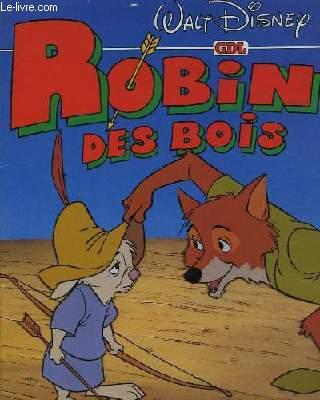 ROBIN DES BOIS - HISTOIRE DU FILM