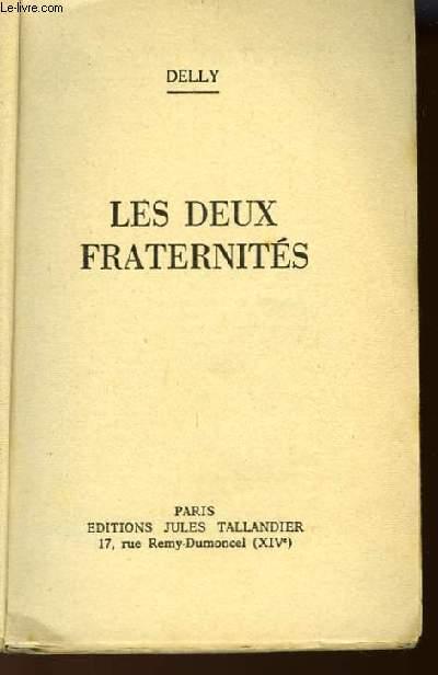 LES DEUX FRATERNITES