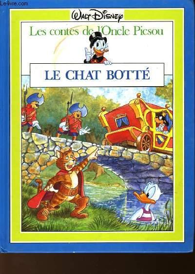 LES CONTES DE L'ONCLE PICSOU - LE CHAT BOTTE